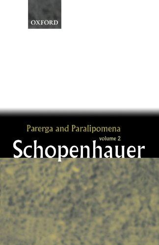 9780199242214: Parerga and Paralipomena: Short Philosophical Essays, Volume II