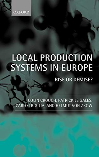 9780199242511: Local Production Systems in Europe: Rise or Demise?