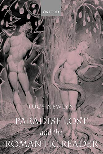 9780199242580: Paradise Lost and the Romantic Reader