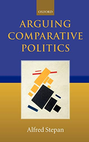 9780199242702: Arguing Comparative Politics
