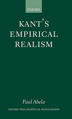 9780199242740: Kant's Empirical Realism (Oxford Philosophical Monographs)