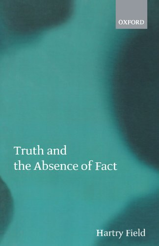 9780199242894: Truth and the Absence of Fact