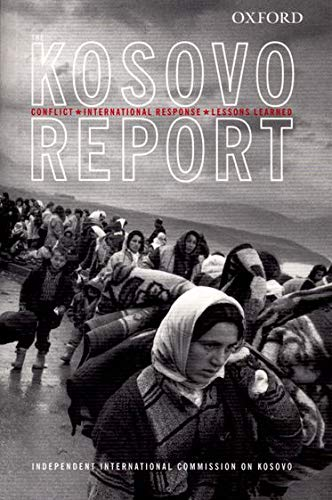 9780199243082: The Kosovo Report: Conflict * International Response * Lessons Learned