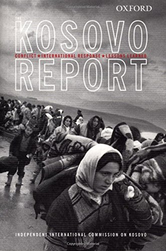 Kosovo Report: Conflict * International Response *: Independent International Commission