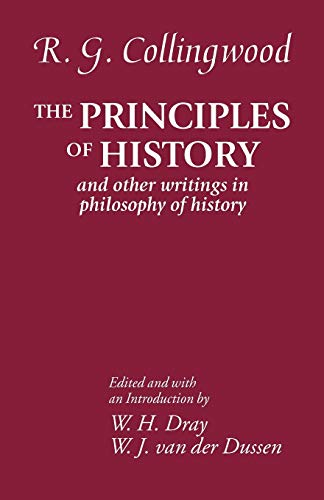 The Principles of History: And Other Writings