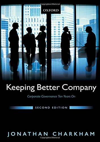 9780199243181: Keeping Better Company: Corporate Governance Ten Years On