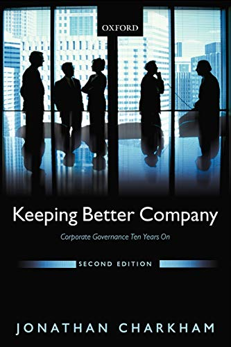 9780199243198: Keeping Better Company: Corporate Governance Ten Years On
