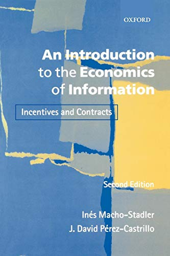 9780199243259: An Introduction to the Economics of Information: Incentives and Contracts