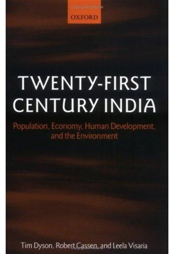 9780199243358: Twenty-First Century India: Population, Economy, Human Development, and the Environment