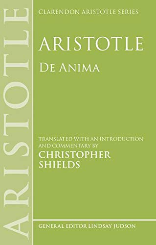 9780199243457: Aristotle: De Anima (Clarendon Aristotle Series)