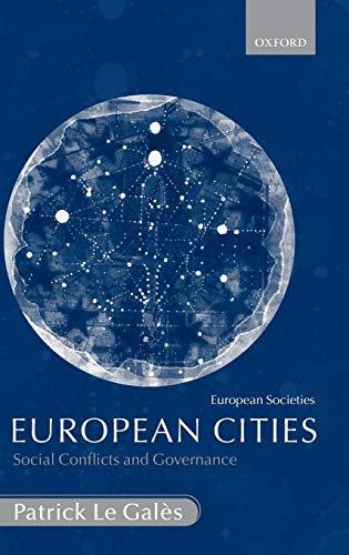 9780199243570: European Cities: Social Conflicts and Governance (European Societies)