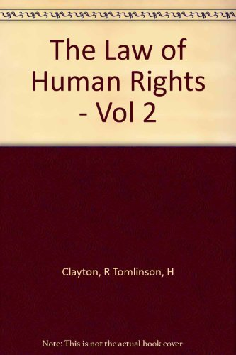 THE LAW OF HUMAN RIGHTS: VOL I.