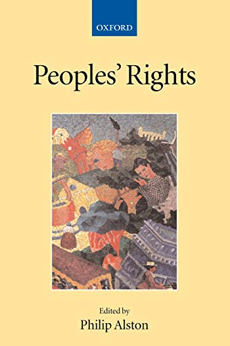 9780199243655: People's Rights (Collected Courses of the Academy of European Law)