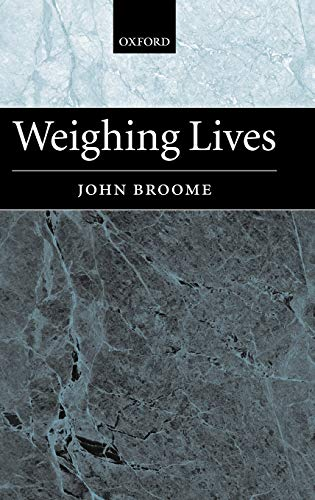 9780199243761: Weighing Lives