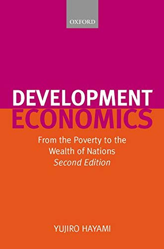 9780199243969: Development Economics: From the Poverty to the Wealth of Nations