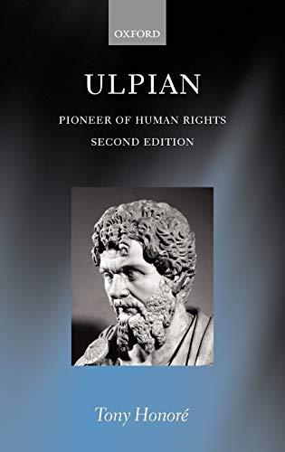 9780199244249: Ulpian: Pioneer of Human Rights