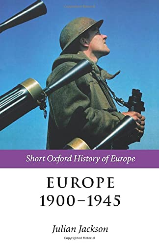 9780199244287: Europe 1900-1945 (Short Oxford History of Europe)