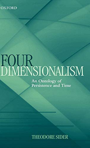 9780199244430: Four-Dimensionalism: An Ontology of Persistence and Time