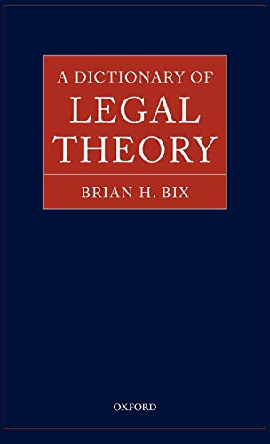 9780199244621: A Dictionary of Legal Theory