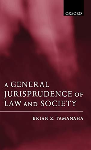 9780199244669: A General Jurisprudence of Law and Society (Oxford Socio-Legal Studies)