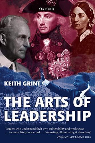 9780199244898: The Arts of Leadership