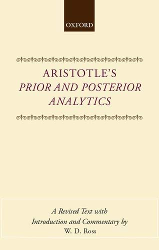 9780199244959: Aristotle's Prior and Posterior Analytics (Oxford University Press academic monograph reprints)