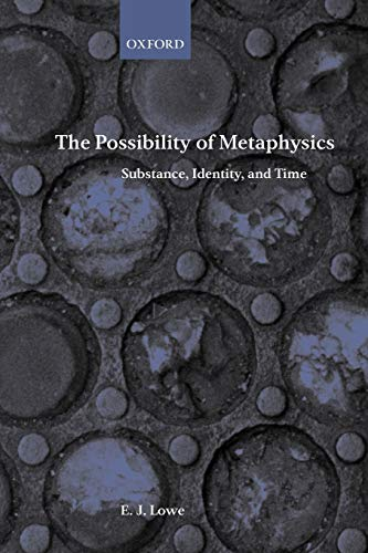 9780199244997: The Possibility of Metaphysics: Substance, Identity, and Time