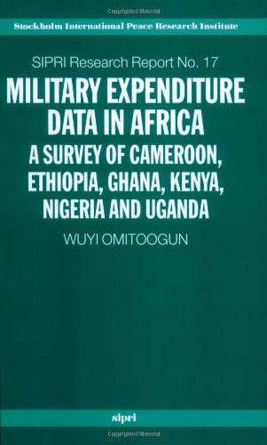 Military Expenditure Data in Africa: A Survey: Omitoogun, Wuyi