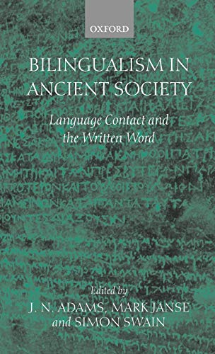9780199245062: Bilingualism in Ancient Society: Language Contact and the Written Word: Language Contact and the Written Text