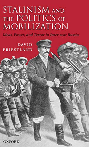 9780199245130: Stalinism and the Politics of Mobilization