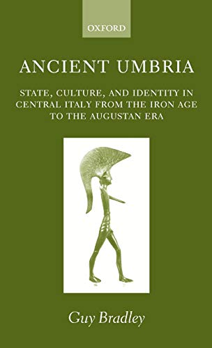 9780199245147: Ancient Umbria: State, Culture, and Identity in Central Italy from the Iron Age to the Augustan Era