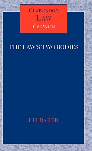 9780199245185: The Law's Two Bodies: Some Evidential Problems in English Legal History (Clarendon Law Lectures)