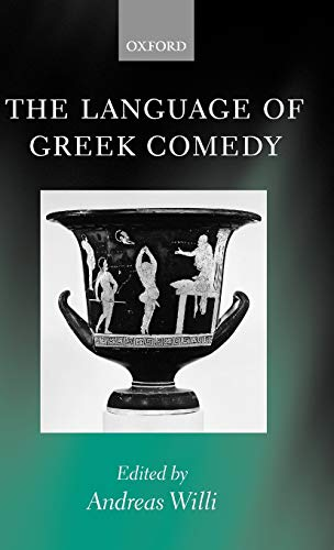 9780199245475: The Language of Greek Comedy