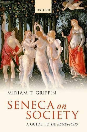 9780199245482: Seneca on Society: A Guide to De Beneficiis