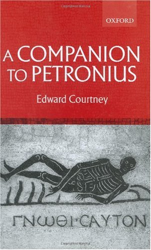 A Companion to Petronius: Courtney, Edward