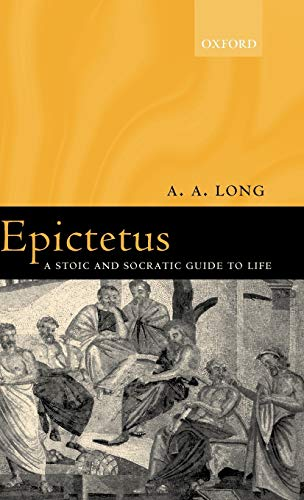 9780199245567: Epictetus. a Stic and Socratic Guide to Life: A Stoic and Socratic Guide to Life