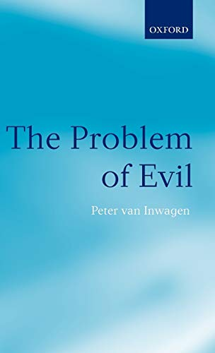 9780199245604: The Problem of Evil: The Gifford Lectures Delivered in the University of St. Andrews in 2003