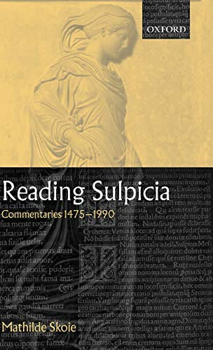 9780199245734: Reading Sulpicia: Commentaries 1475 - 1990