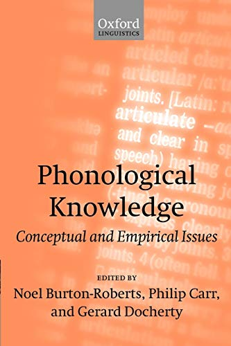 Phonological Knowledge: Conceptual and Empirical Issues: Oxford University Press