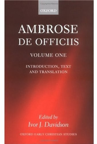 9780199245789: Ambrose: De Officiis: Edited with an Introduction, Translation, and Commentary (Two Volume Set)