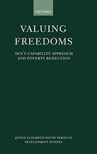 9780199245796: Valuing Freedoms: Sen's Capability Approach and Poverty Reduction