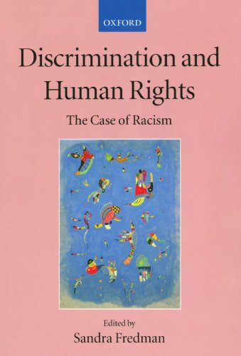 9780199246038: Discrimination and Human Rights: The Case of Racism (Collected Courses of the Academy of European Law)