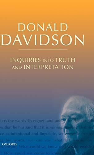9780199246281: Inquiries Into Truth and Interpretation: Philosophical Essays (The Philosophical Essays of Donald Davidson (5 Volumes))