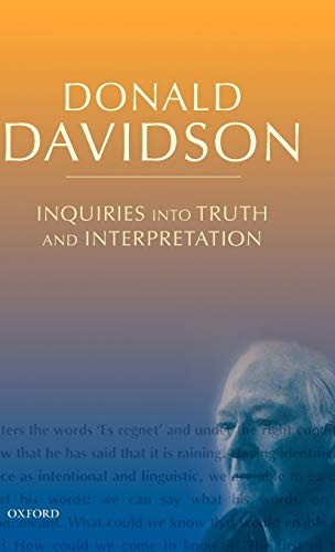 9780199246281: Inquiries into Truth and Interpretation (The Philosophical Essays of Donald Davidson (5 Volumes))