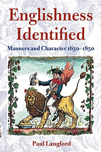 Englishness Identified ' Manners and Character 1650-1850 ' (0199246408) by Paul Langford