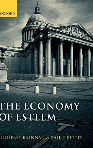 9780199246489: The Economy of Esteem: An Essay on Civil and Political Society