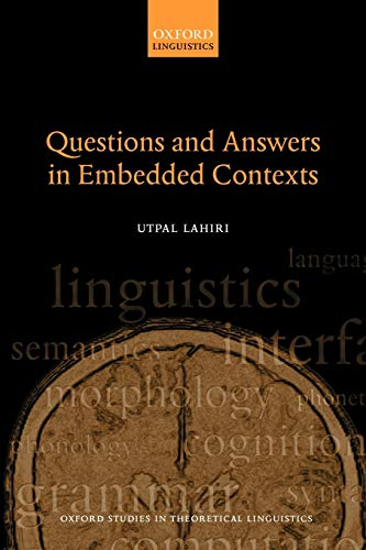 9780199246526: Questions and Answers in Embedded Contexts (Oxford Studies in Theoretical Linguistics)