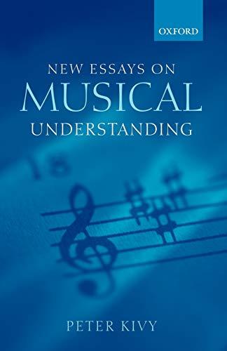 New Essays on Musical Understanding: Peter Kivy