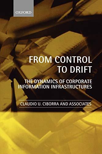 From Control to Drift : The Dynamics: Claudio U. Ciborra;