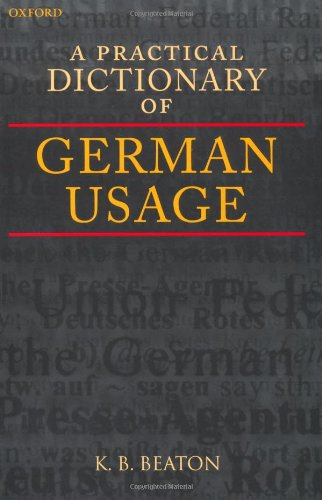 9780199246656: A Practical Dictionary of German Usage